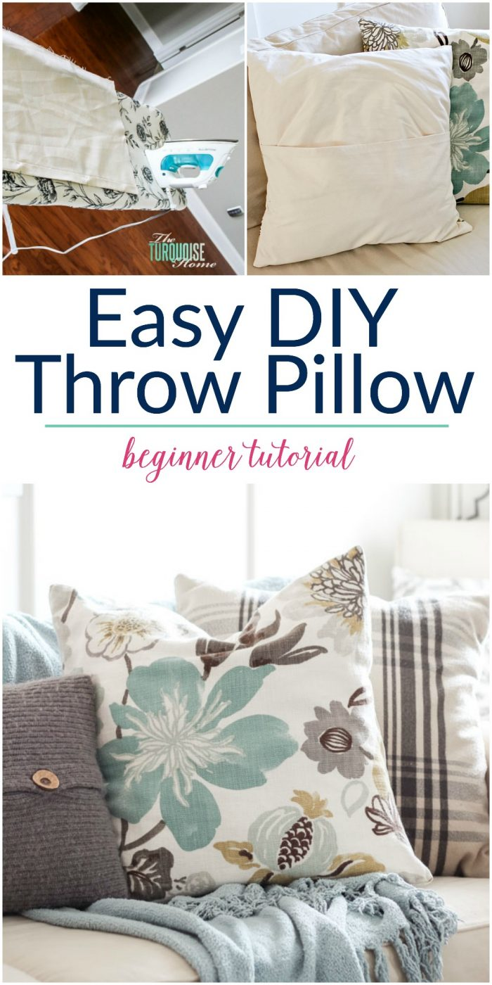 Make Easy Decorative Pillow Cover : Easy DIY Throw Pillow Part 6: Living Room Makeover The Turquoise Home