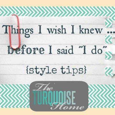 "What I wish I knew … before I said ""I do"" {style tips}"