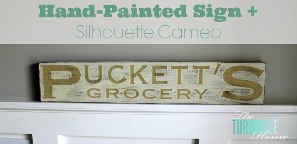 How to make a hand painted sign with a silhouette cameo | TheTurquoiseHome.com