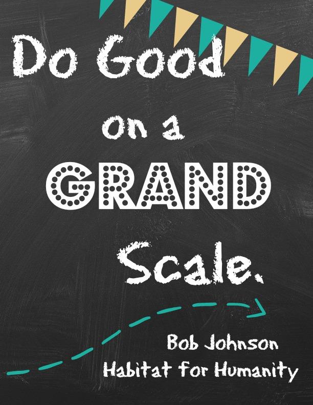 do-good-on-a-grand-scale-bob-johnson