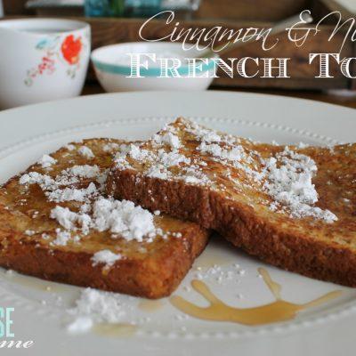 Cinnamon & Nutmeg French Toast