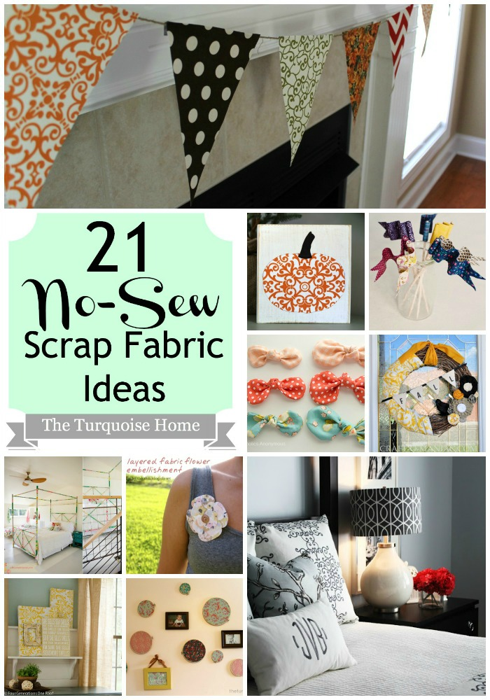 21 No-Sew Fabric Scrap Ideas