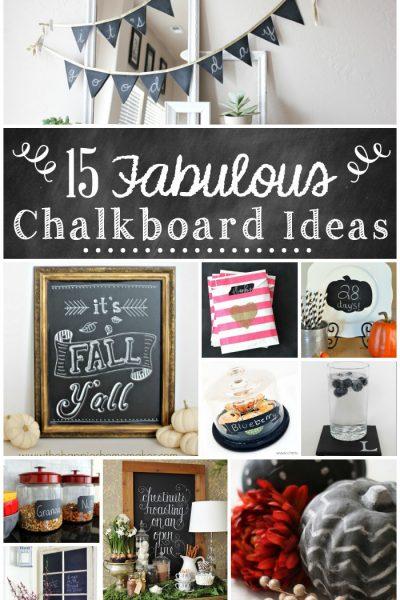 15 Fabulous Chalkboard Ideas