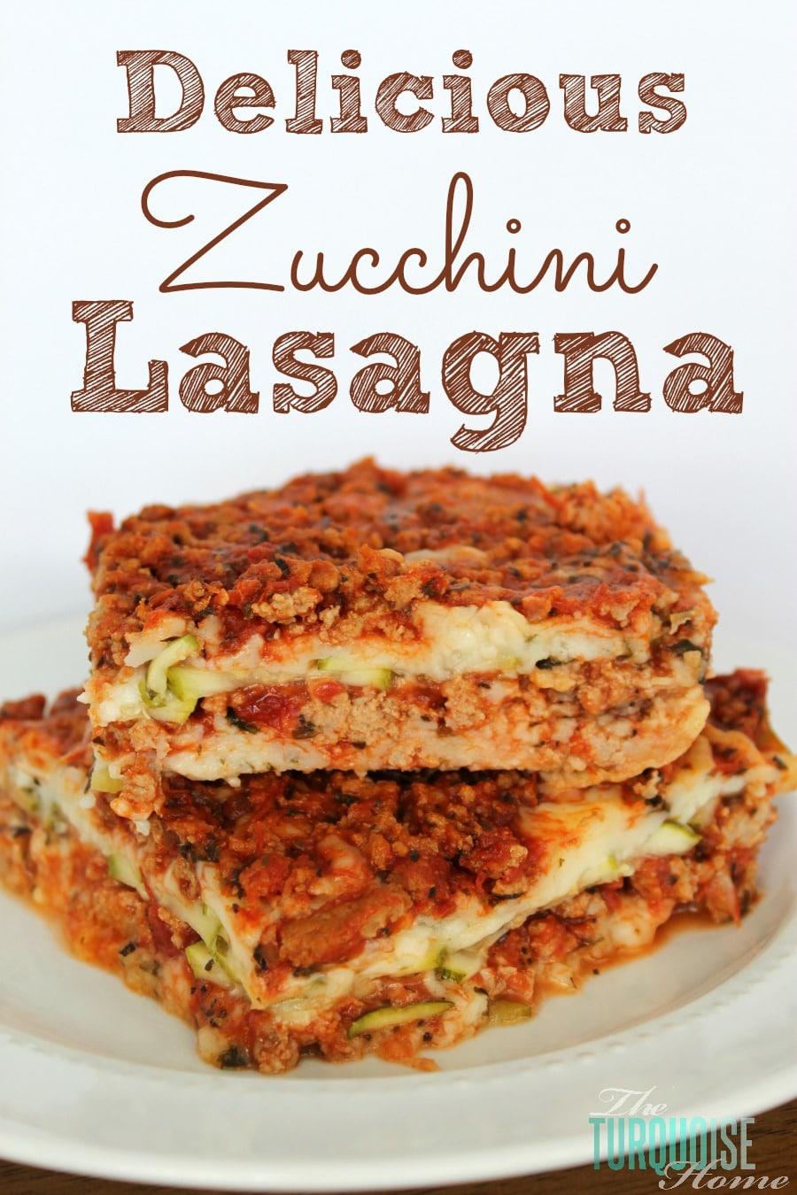 Delicious Zucchini Lasagna