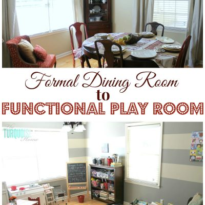 Formal Dining Room to Functional Play Room