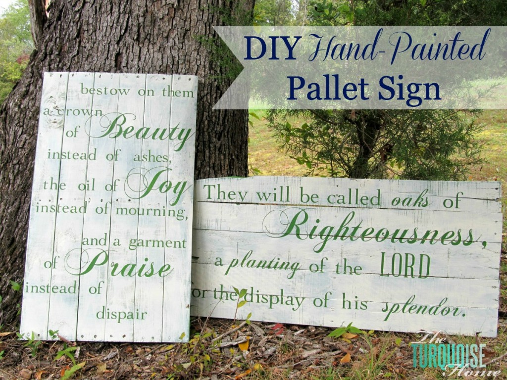 DIY Hand-Painted Pallet Signs | The Turquoise Home