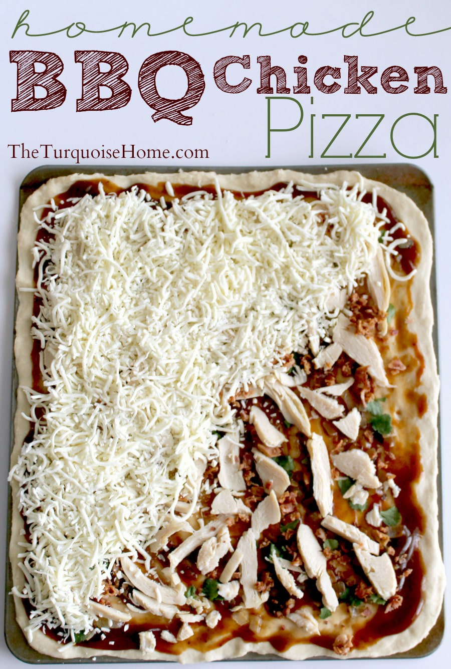 Homemade bbq chicken pizza the turquoise home forumfinder Gallery
