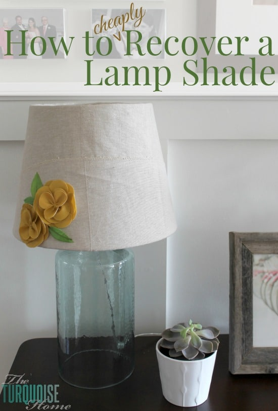 How to Cheaply Recover a Lamp Shade