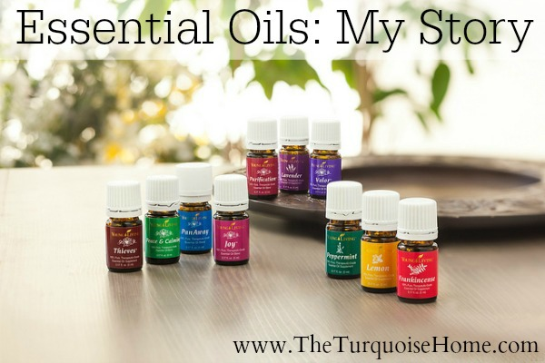 Essential Oils: My Story at TheTurquoiseHome.com