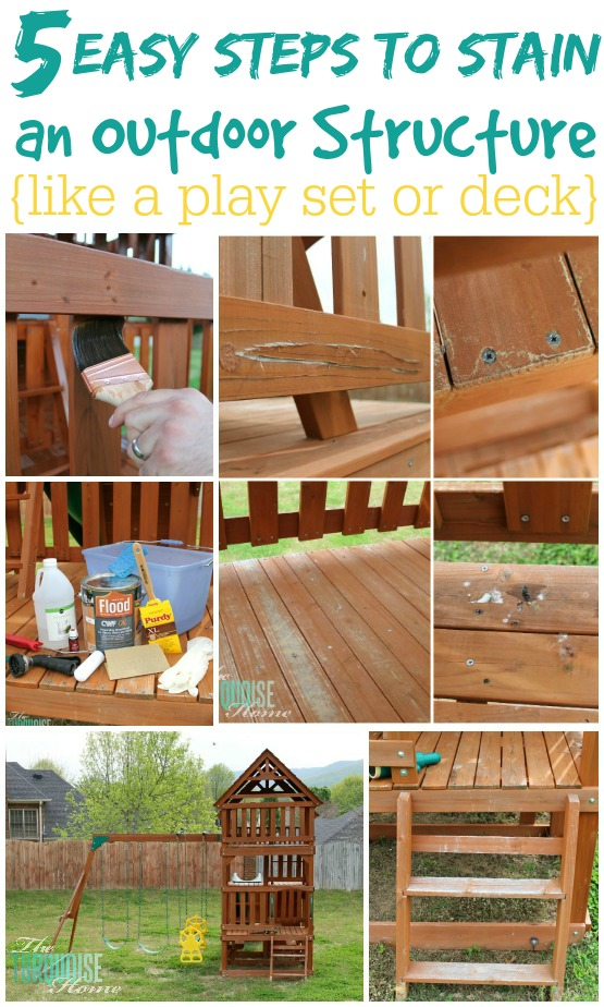 5 Easy Steps To Stain An Outdoor Structure The Turquoise Home