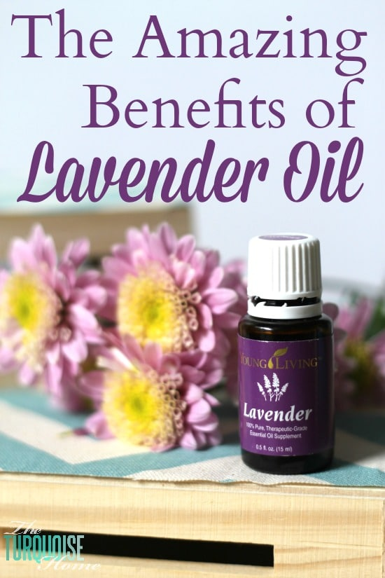 The Amazing Benefits of Lavender Oil