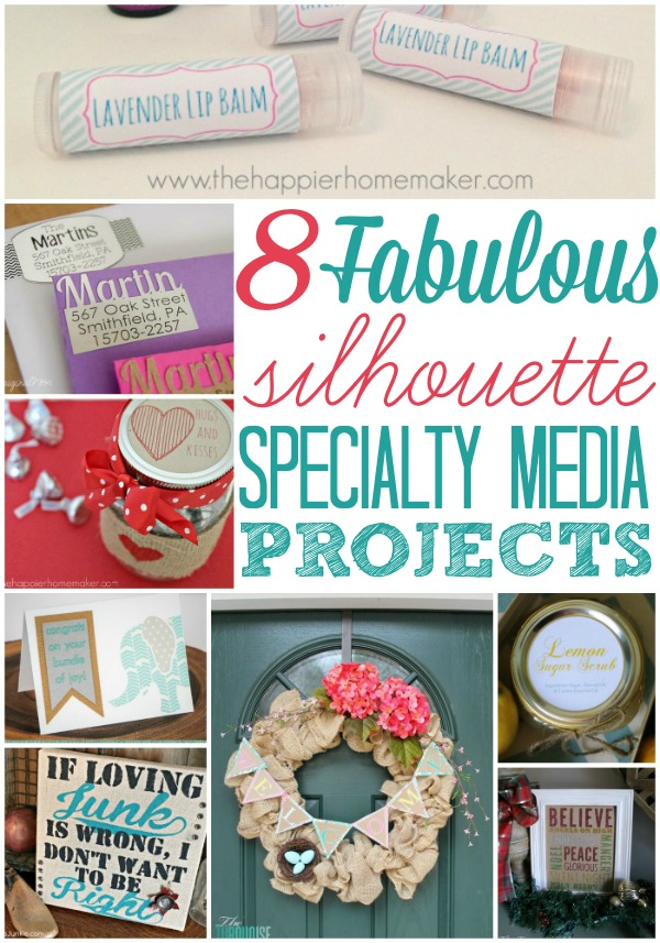 8 Fabulous Silhouette Specialty Media Projects