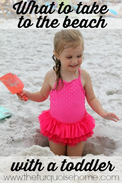 What to Take to the Beach with a Toddler   TheTurquoiseHome.com