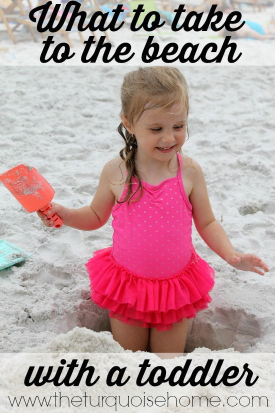 What to Take to the Beach with a Toddler | TheTurquoiseHome.com