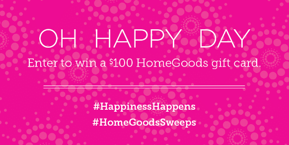 HomeGoods Happiness Happens Day