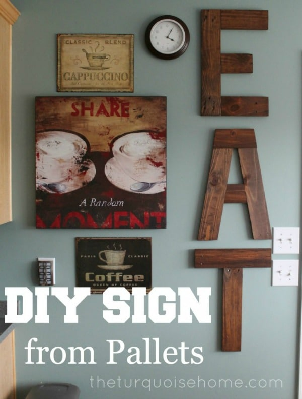 DIY Eat Sign From Pallets