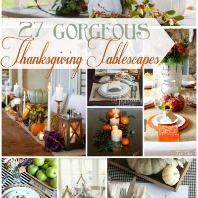 27 Gorgeous Thanksgiving Tablescapes | TheTurquoiseHome.com