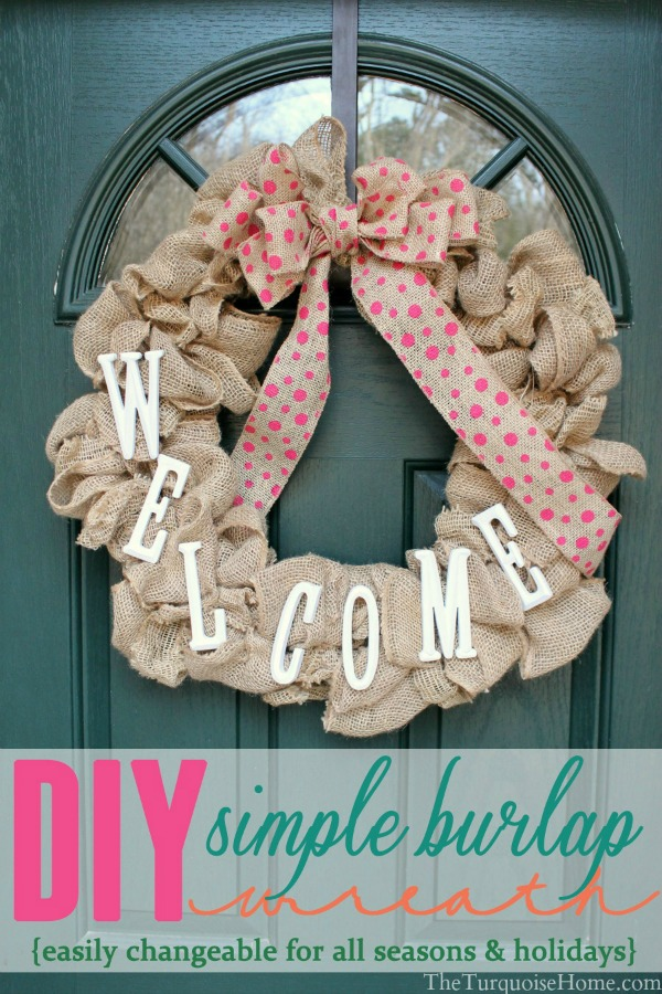 Love this!! Can easily change it for every holiday or season!! DIY Simple Burlap Wreath | TheTurquoiseHome.com