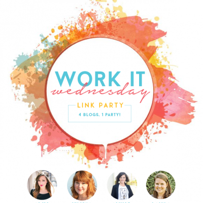 Work It Wednesday Link Party