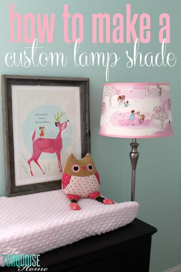 How To Make A Custom Lamp Shade | TheTurquoiseHome.com