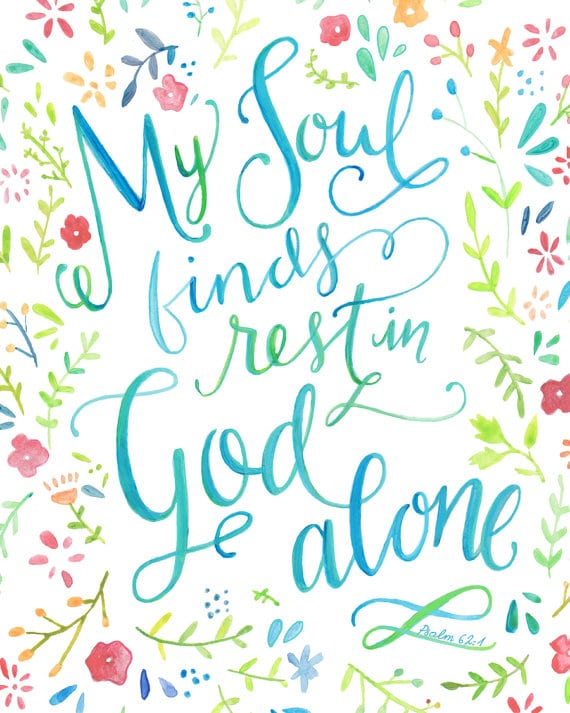 My Soul Finds Rest in God Alone | TheTurquoiseHome.com
