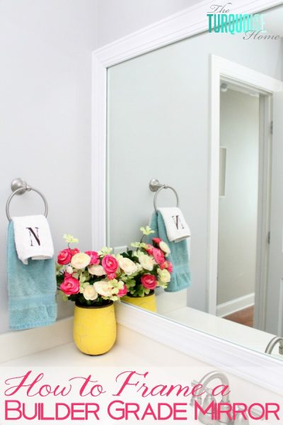 This simple DIY is easy and cheap! LOVE the custom look!   How to Frame a Builder-Grade Mirror   TheTurquoiseHome.com