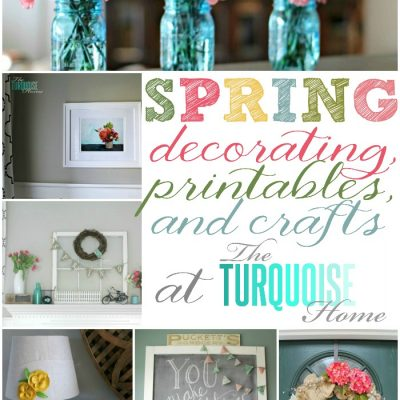 Spring Decorating, Printables and Crafts