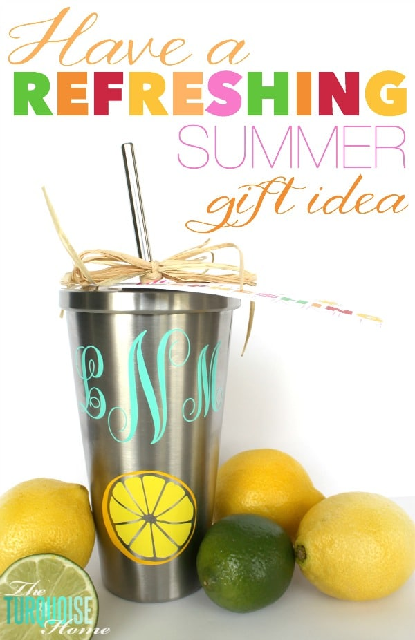 Have a Refreshing Summer (monogramed cup gift idea) - perfect for teachers or anyone else who needs a great cup this summer! :) | All the details at TheTurquoiseHome.com