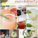 16 Summer Cocktails, Mocktails and More!