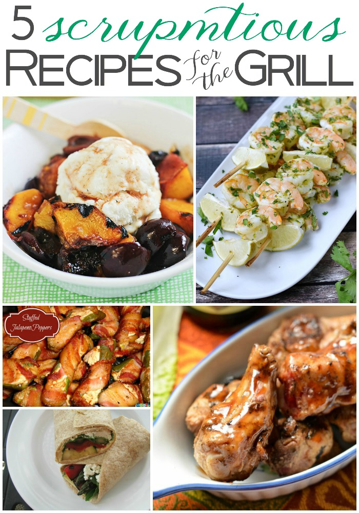 5 Scrumptious Recipes for the Grill