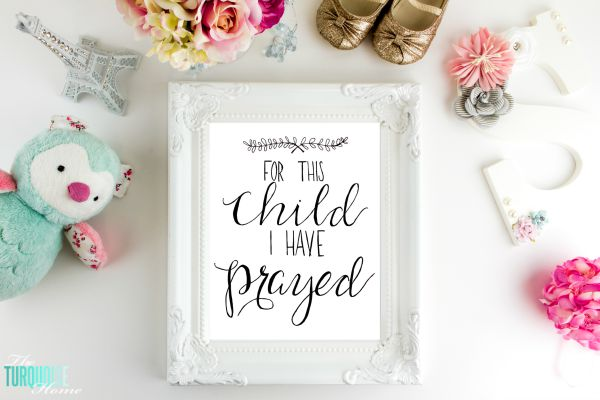 For This Child I Have Prayed | TheTurquoiseHome.com