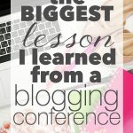 The Biggest Lesson I Learned from a Blogging Conference