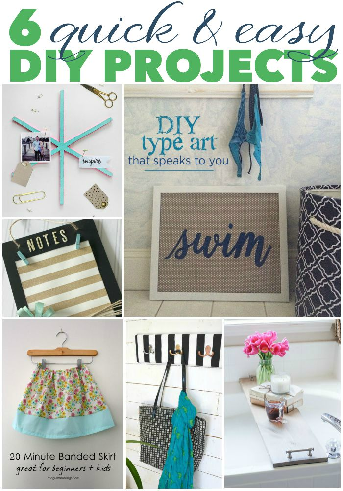 6 Quick and Easy DIY Projects
