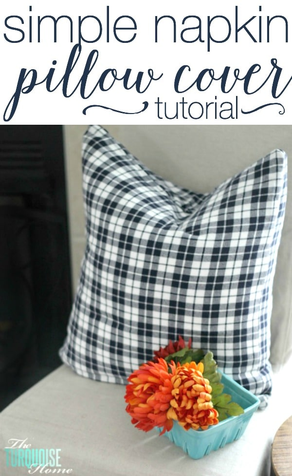 simple diy napkin pillow covers | the turquoise home Make Your Own Pillow