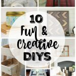 10 Fun and Creative DIY Projects