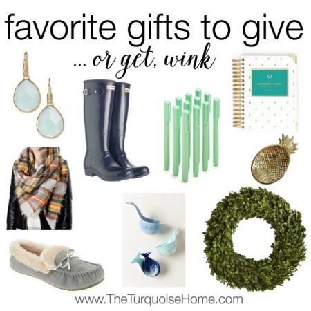 Favorite Gifts to Give, or Get! *wink*
