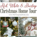 Red, White & Burlap Christmas Home Tour {a Recollection}