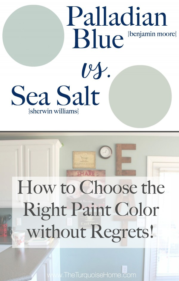 How To Choose The Right Paint Color Without Regrets Palladian Blue Vs Sea