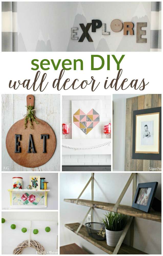 7 DIY Wall Decor Ideas | Work it Wednesday Link Party Features