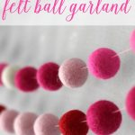 How to Make a Felt Garland + Valentine's Day Chalkboard