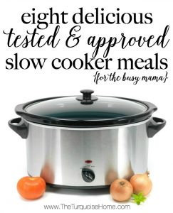 8 Delicious, Tested & Approved Crock Pot Meals