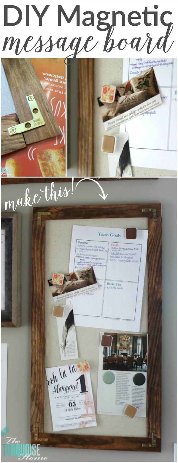 LOVE this easy DIY project to display important papers or meaningful pictures or sayings! | DIY Magnetic Message Board | Tutorial at TheTurquoiseHome.com