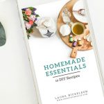 10 All-Natural Home and Beauty Recipes {FREE Homemade Essentials Mini Ebook}