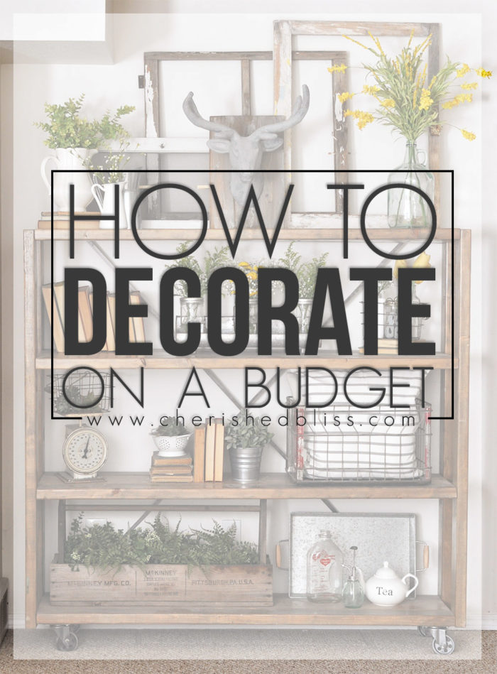 How to Decorate on a Budge