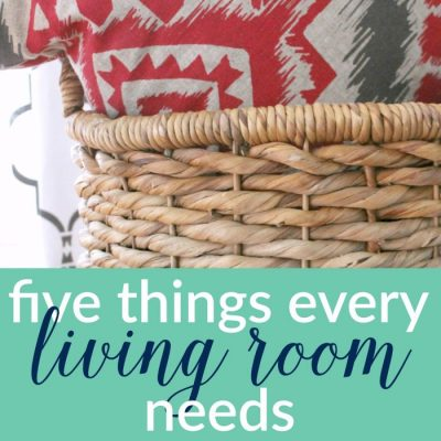 5 Things Every Living Room Needs
