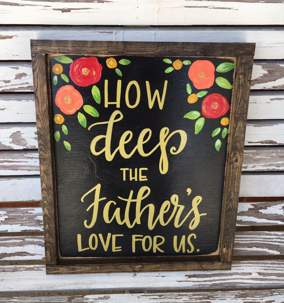 How Deep the Father's Love for us: Inspirational Wall art Gift Guide