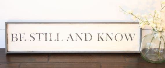 Be Still and Know Wooden Sign | Top 15 Gifts for the Inspirational Wall Art Lover