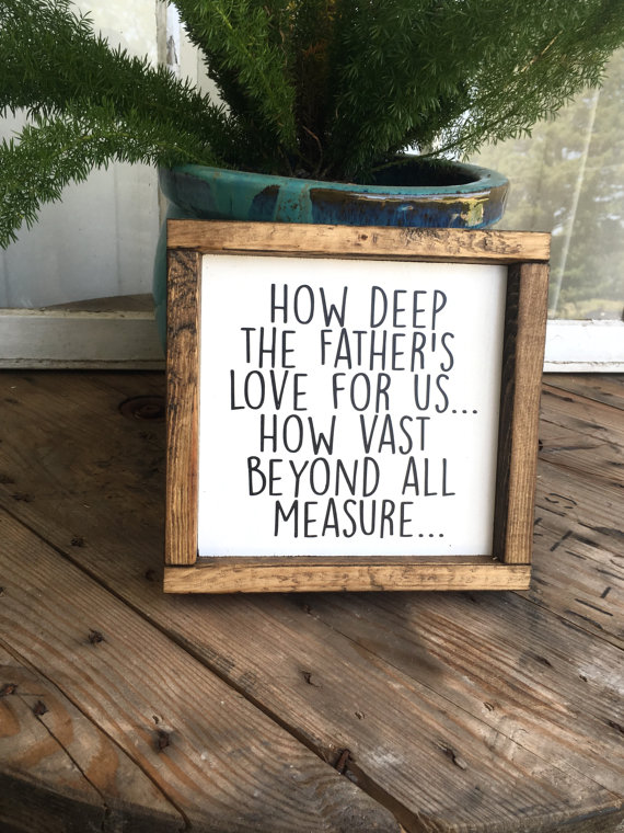 How Depp the Father's Love For Us Wood Sign | Top 15 Gifts for the Inspirational Wall Art Lover