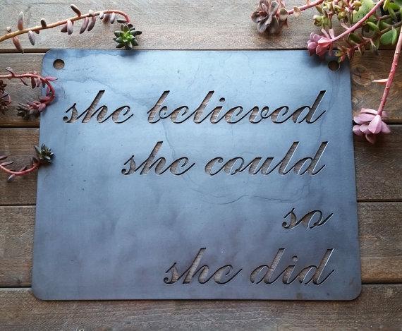 She believed she could, so she did | Top 15 Gifts for the Inspirational Wall Art Lover