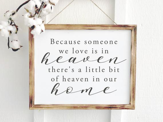 Because Someone We Love is in Heaven Sign | Gifts Ideas for People who love Inspirational Wall Art
